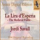 La Lira D'Esperia (La Vièle Médiévale / The Medieval Fiddle) thumbnail