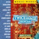 Twice My Age Showcase 91 thumbnail