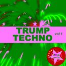 Trump Techno Vol. 1 thumbnail