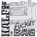 Half in the F**kin' Bag thumbnail