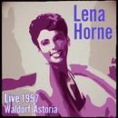 Live 1957 Waldorf Astoria (Stereo) thumbnail