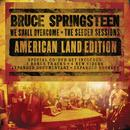 We Shall Overcome The Seeger Sessions American Land Edition thumbnail