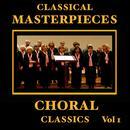 Classical Masterpieces – Choral Classics Vol 1 thumbnail