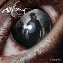 Bloodshot Fisheye - Against the Current EP.3 thumbnail