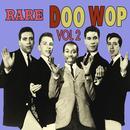 Rare Doo Wop, Vol 2 thumbnail