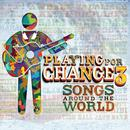 Playing For Change 3: Songs Around The World thumbnail