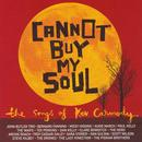 Cannot Buy My Soul: The Songs Of Kev Carmody thumbnail