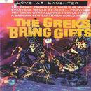 The Greks Bring Gifts thumbnail