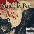 Sisters Of The Red Death (Explicit) thumbnail