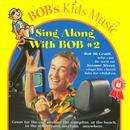 Sing Along With Bob #2 thumbnail