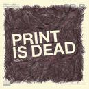 Print Is Dead thumbnail
