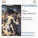 Palestrina: Missa Papae Marcelli, Missa Aeterna thumbnail