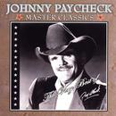Master Classics: The Very Best Of Johnny Paycheck thumbnail