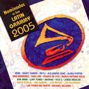 Latin Grammy Nominees 2005 thumbnail