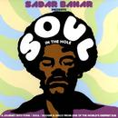 Sadar Bahar Presents Soul In The Hole thumbnail