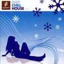 Deep Chill House, Vol. 1 thumbnail