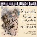 Film Music Classics: Macbeth/Golgotha/Don Quichotte  thumbnail