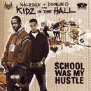 School Was My Hustle thumbnail