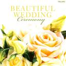 Beautiful Wedding: Ceremony thumbnail