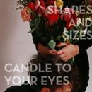 Candle To Your Eyes thumbnail