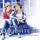 McLeod's Daughters: Songs From The Series thumbnail