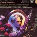The Hyperion Schubert Edition 33 - The Young Schubert / McLaughlin, Murray, Wyn-Rogers, Langridge, D. Norman, A. Thompson, Koningsberger, Varcoe; Graham Johnson thumbnail