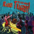 Radio Tragedy thumbnail