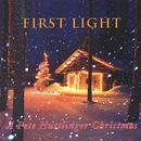 First Light: A Pete Huttlinger Christmas thumbnail