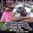 Love Us Or Hate Us (Explicit) thumbnail