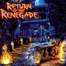 Return Of The Renegade thumbnail