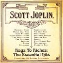 Rags To Riches: The Essential Hits Of Scott Joplin thumbnail
