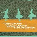 Diplomats Of Solid Sound Featuring The Diplomettes thumbnail
