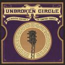 The Unbroken Circle: The Musical Heritage Of The Carter Family thumbnail