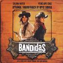 Bandidas (Soundtrack) thumbnail