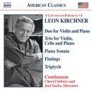 Leon Kirchner: Duo for Violin and Piano; Trio for Violin, Cello and Piano; etc. thumbnail