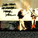 Live From Nowhere Near You, Volume Two: A Benefit Concept CD thumbnail
