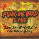 Funk Me Hard Live thumbnail