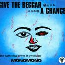 Give The Beggar A Chance thumbnail