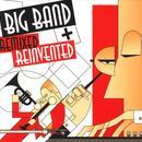 Big Band: Remixed & Reinvented thumbnail