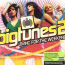 Big Tunes 2: Living For The Weekend thumbnail