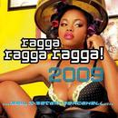 Ragga Ragga Ragga! 2009 thumbnail
