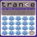 Trance - The Ambient Collective thumbnail