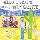 Hello Operator, This Is Country Gazette..... thumbnail