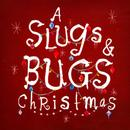 A Slugs & Bugs Christmas thumbnail