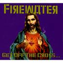 Get Off The Cross... We Need The Wood For The Fire thumbnail