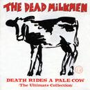 Death Rides A Pale Cow (The Ultimate Collection) thumbnail