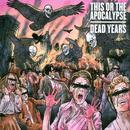 Dead Years (Deluxe Edition) thumbnail
