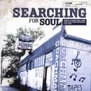 Searching For Soul: Soul, Funk & Jazz Rarities & Classics From Michigan 1968-1980 thumbnail
