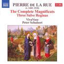 Pierre De La Rue: The Complete Magnificats; Three Salve Reginas thumbnail