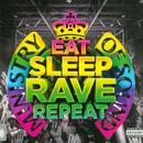 Eat, Sleep, Rave, Repeat (Single) thumbnail